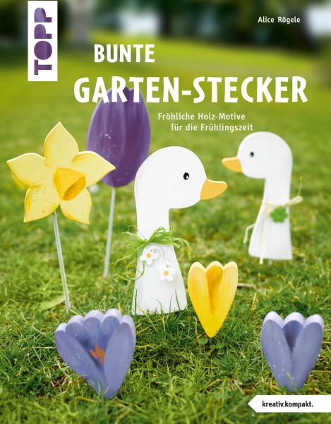 Bunte Garten-Stecker (kreativ.kompakt.)