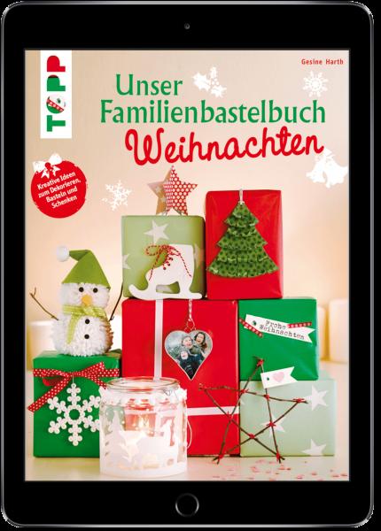 Unser Familienbastelbuch Weihnachten (eBook)