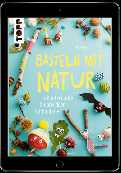 Basteln mit Natur (eBook)