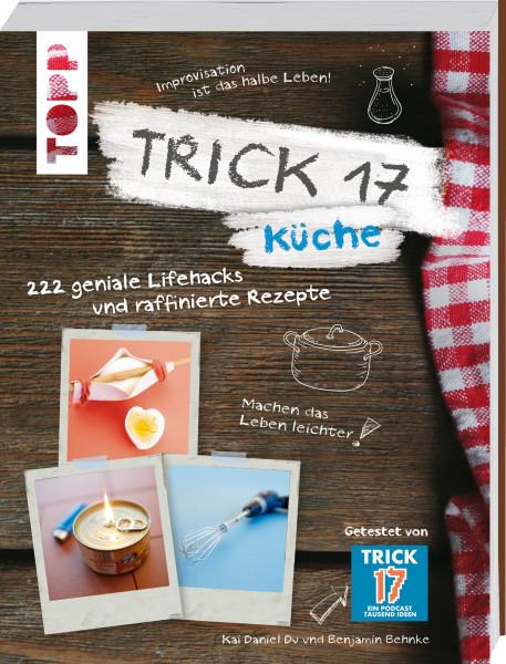 Trick 17 - Küche