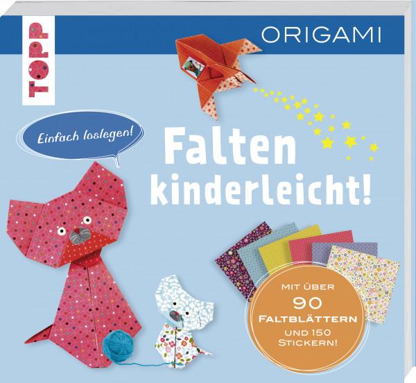 Falten-kinderleicht - ORIGAMI für Kinder
