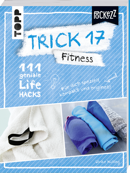 Trick 17 Pockezz – Fitness