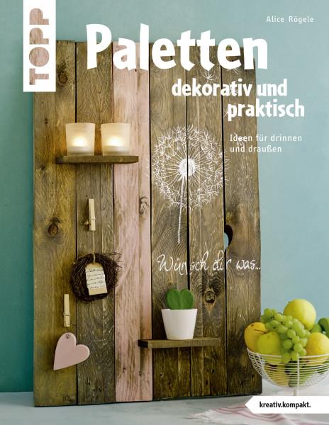 Paletten dekorativ und praktisch (kreativ.kompakt.)