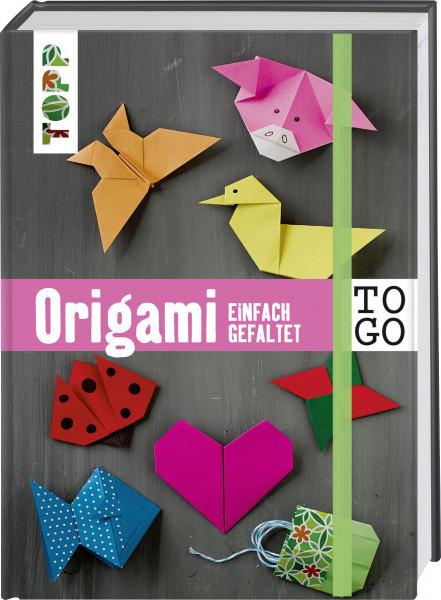 Origami to go: einfach gefaltet