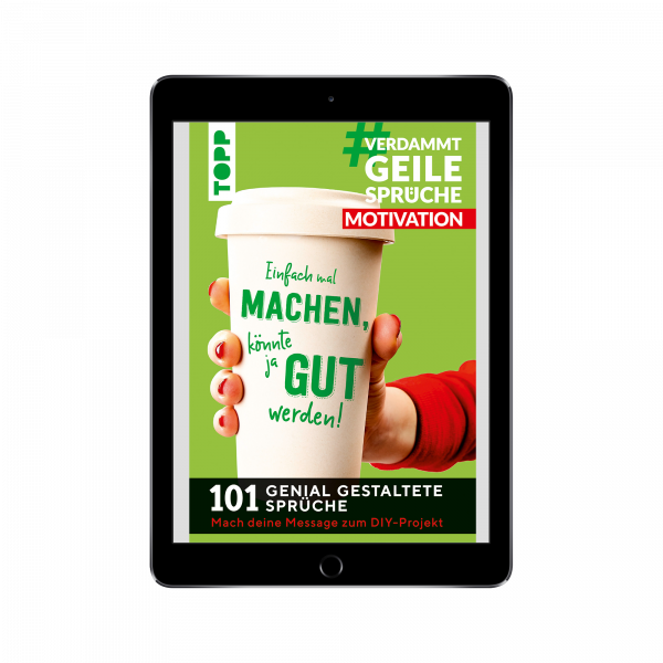 #VerdammtGeileSprüche MOTIVATION (eBook)