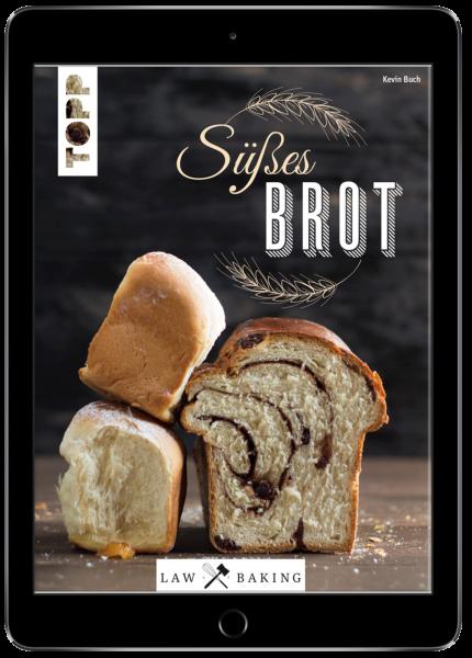 Law of Baking - Süßes Brot (eBook)