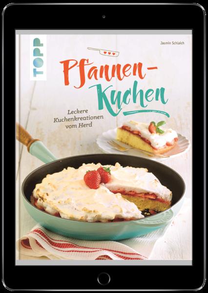 Pfannen-Kuchen (eBook)