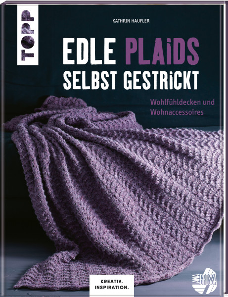 Edle Plaids selbst gestrickt (KREATIV.INSPIRATION.)