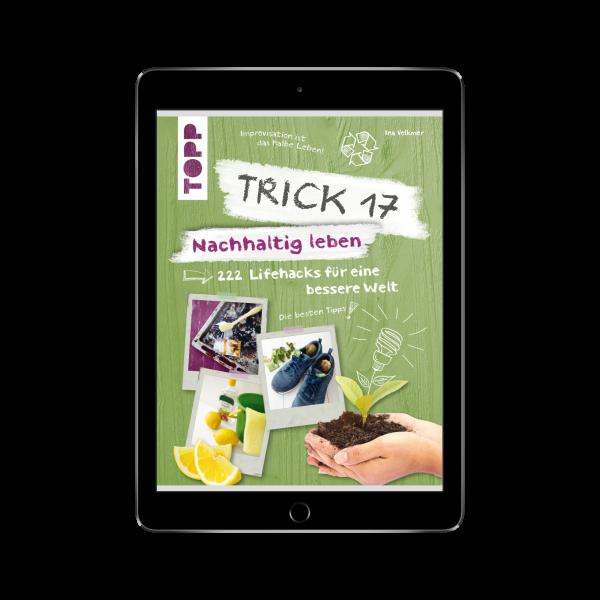 Trick 17 – Nachhaltig leben (eBook)