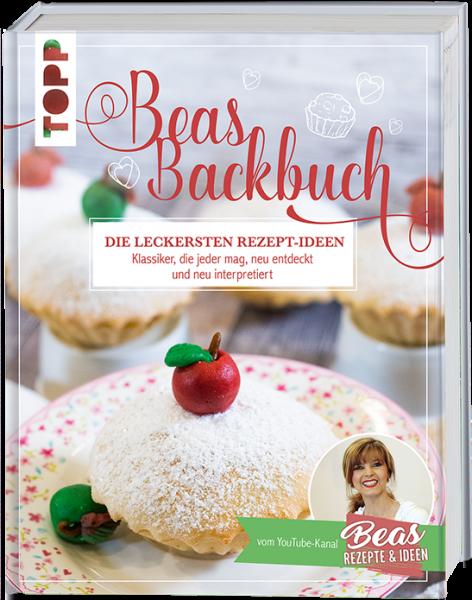 Backen mit Bea von Beas Rezepte und Ideen
