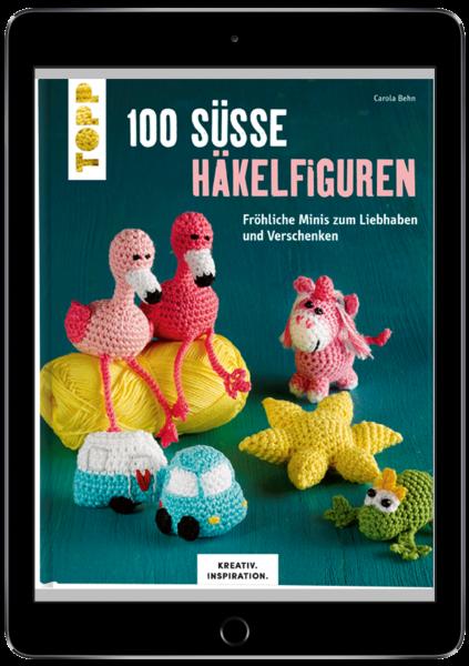 100 süße Häkelfiguren (eBook)
