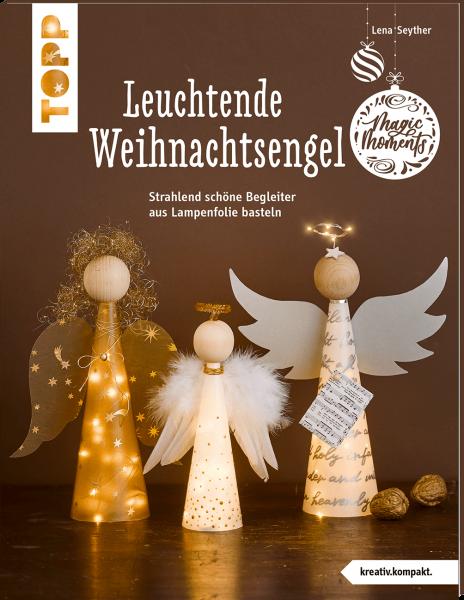 Leuchtende Weihnachtsengel (kreativ.kompakt)