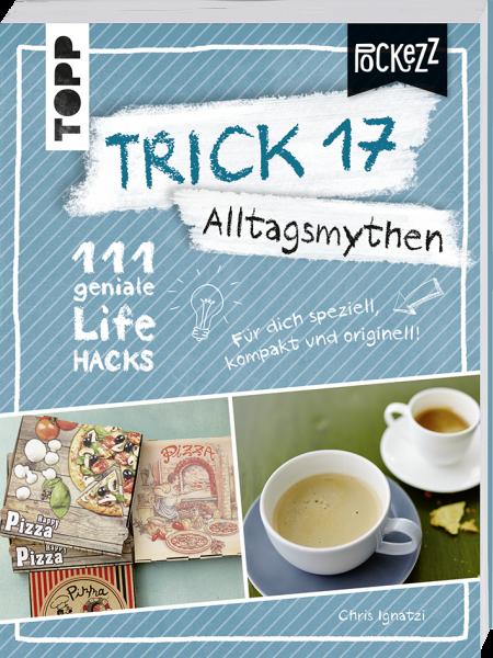 Trick 17 Pockezz – Alltagsmythen