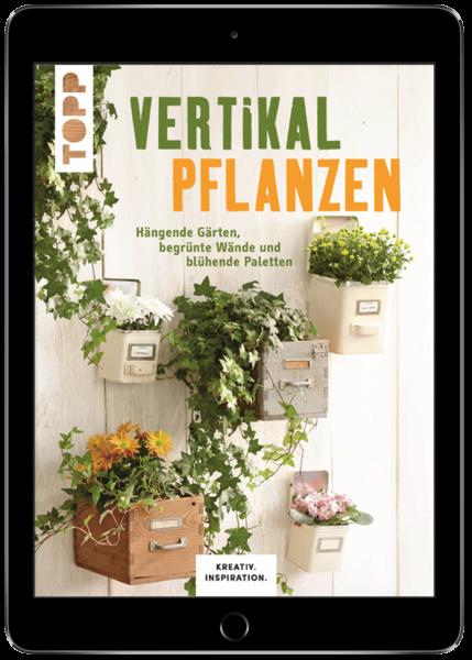 Vertikal pflanzen (eBook)