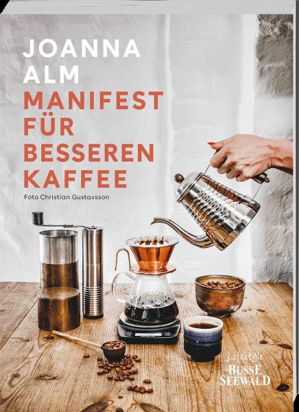 Manifest für besseren Kaffee