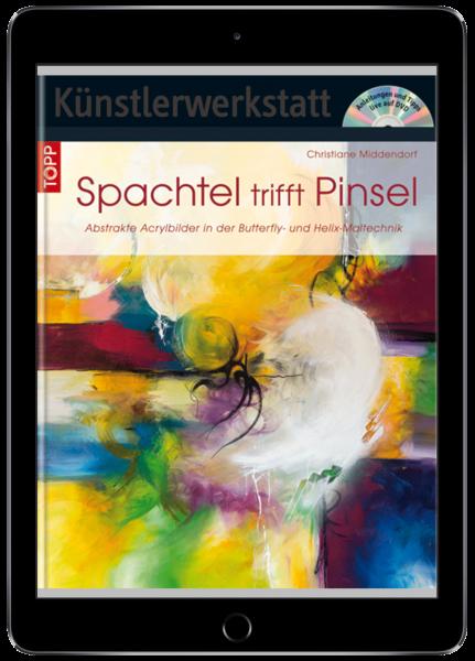 Spachtel trifft Pinsel (eBook)
