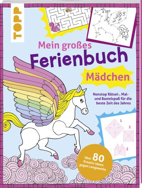 Mein großes Ferienbuch für Mädchen