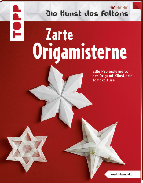 Zarte Origami-Sterne (kreativ.kompakt.)