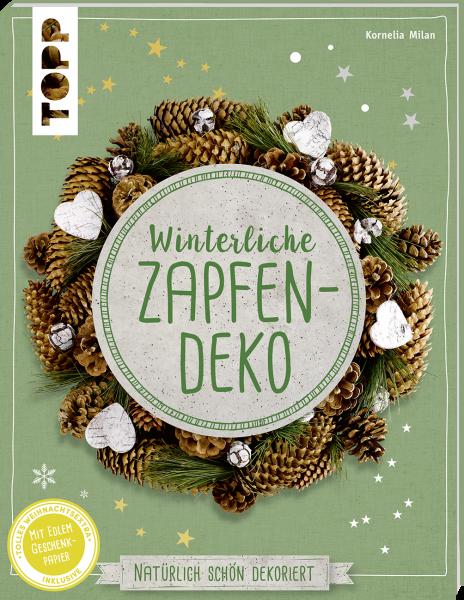 Winterliche Zapfendeko (kreativ.kompakt)
