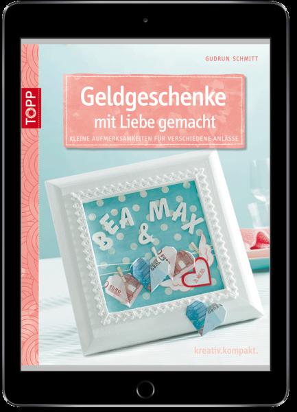 Geldgeschenke mit Liebe gemacht (eBook)