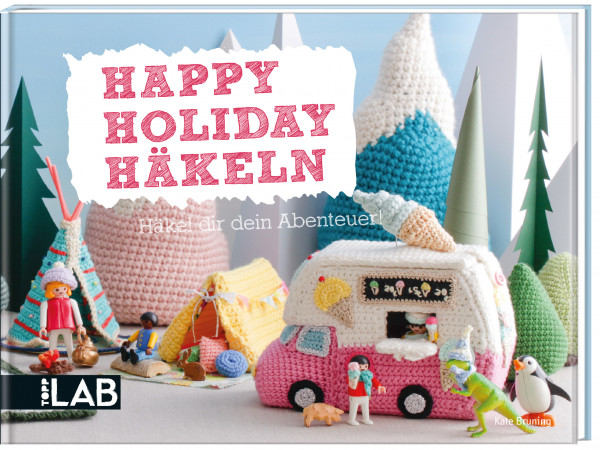 Happy Holiday Häkeln (TOPP LAB)