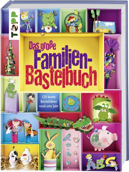 Das große Familienbastelbuch