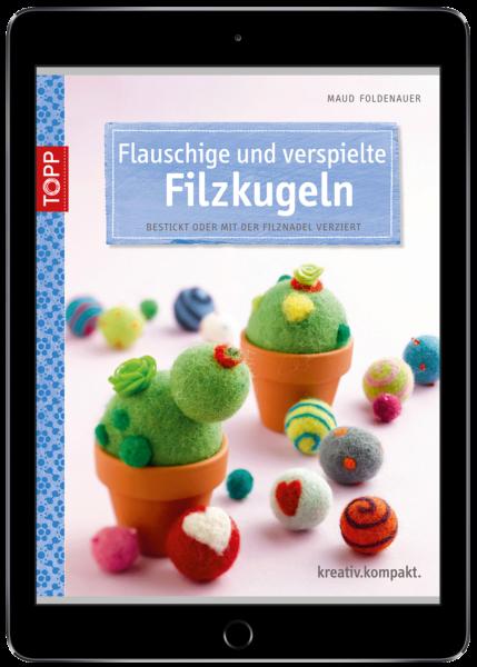 Flauschige und verspielte Filzkugeln (eBook)
