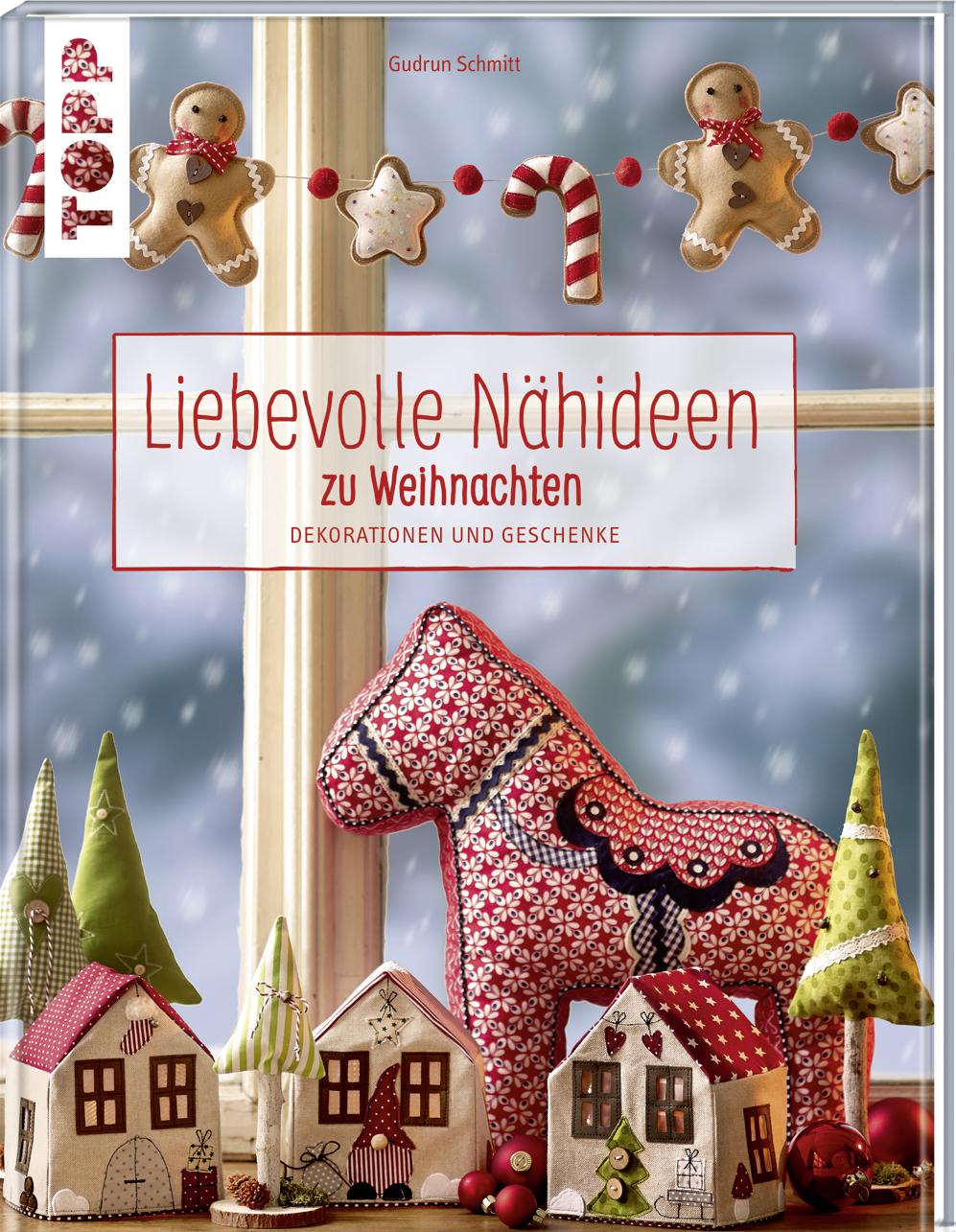 Zu Weihnachten.Liebevolle Nähideen Zu Weihnachten