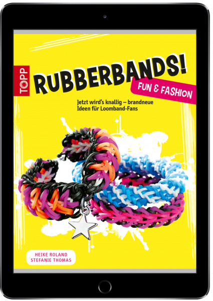 Rubberbands! Fun & Fashion (eBook)