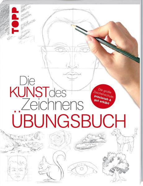 Die Kunst des Zeichnens - Übungsbuch
