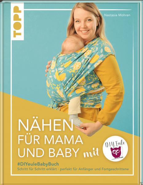 Nähen für Mama und Baby mit DIY Eule
