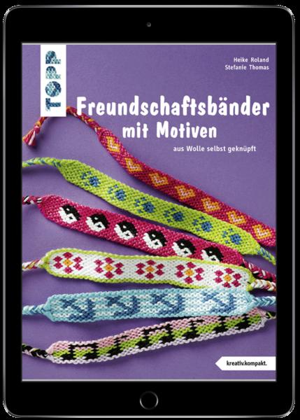 Freundschaftsbänder mit Motiven (eBook)