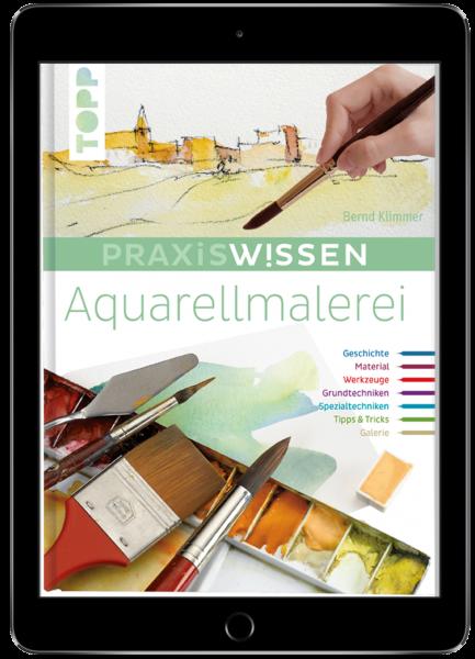 Praxiswissen Aquarellmalerei (eBook)