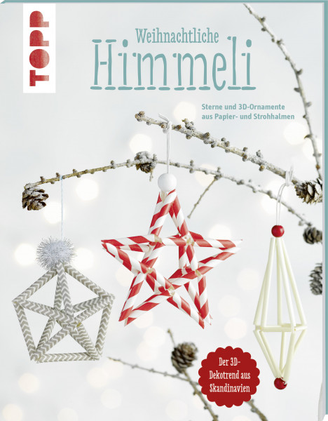 Weihnachtliche Himmeli (kreativ.kompakt.)