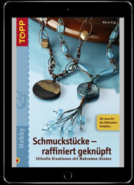 Schmuckstücke raffiniert geknüpft (eBook)