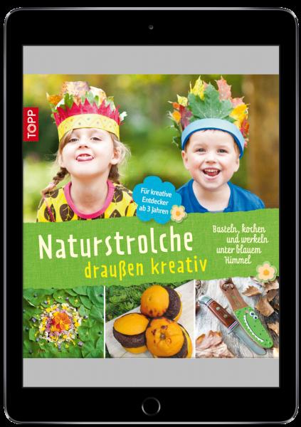 Naturstrolche draußen kreativ (eBook)