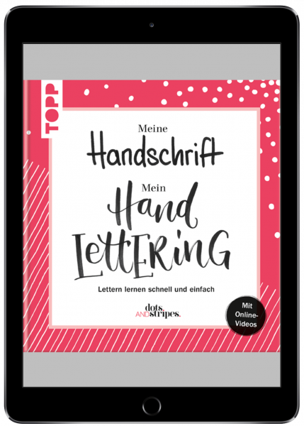 Meine Handschrift - Mein Handlettering (eBook)