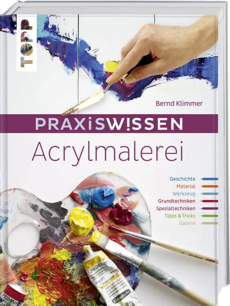 Praxiswissen Acrylmalerei