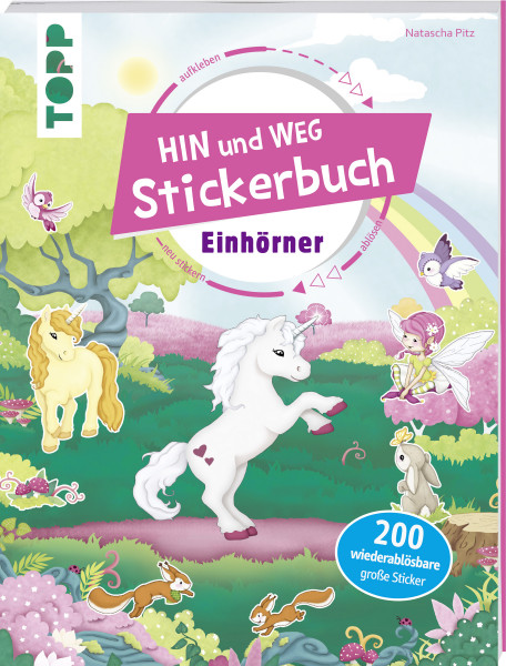 Das Hin-und-weg-Stickerbuch. Einhörner