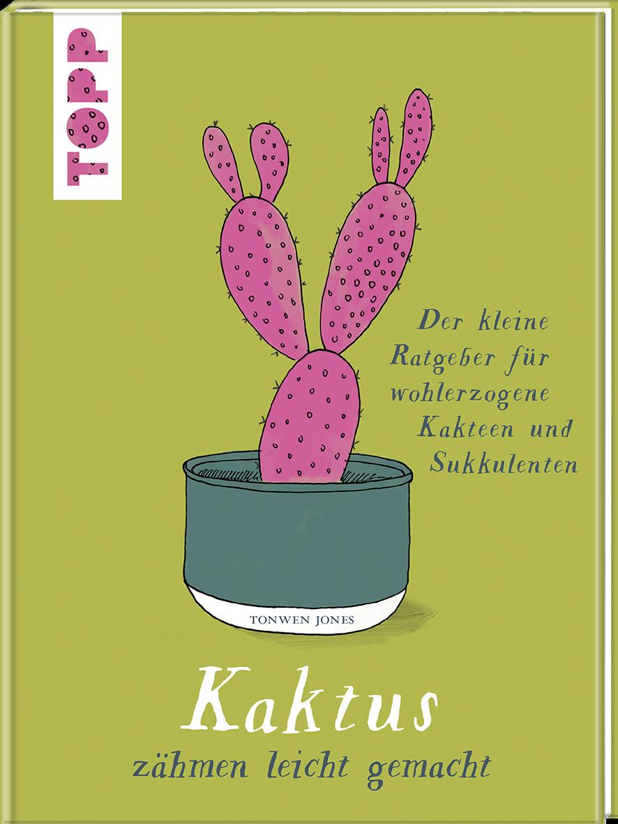 Kaktus Zahmen Leicht Gemacht