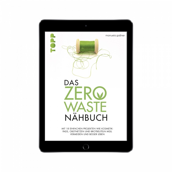 Das Zero-Waste-Nähbuch (eBook)