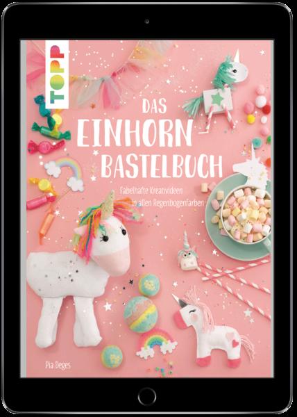 Das Einhorn-Bastelbuch (eBook)