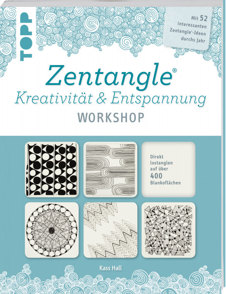 Zentangle®. Kreativität & Entspannung WORKSHOP