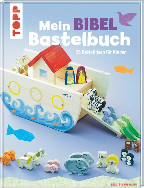 Mein Bibel-Bastelbuch